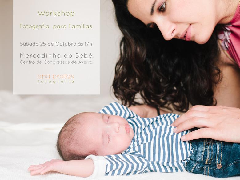 Workshop Fotografia Familias - Mercadinho do bebe