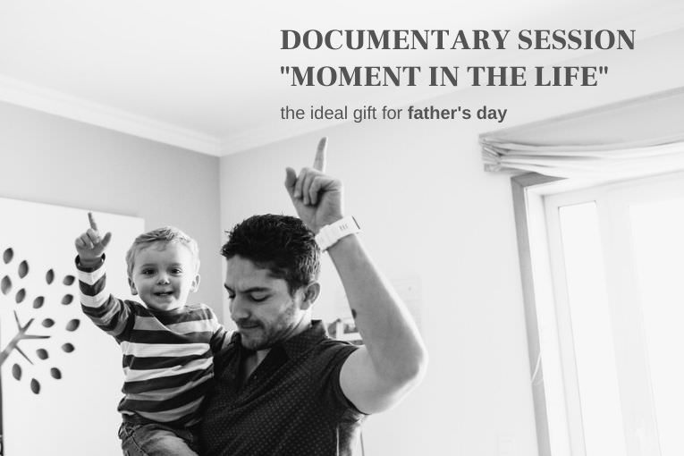 "father's day documentary session ""moment in the life"""